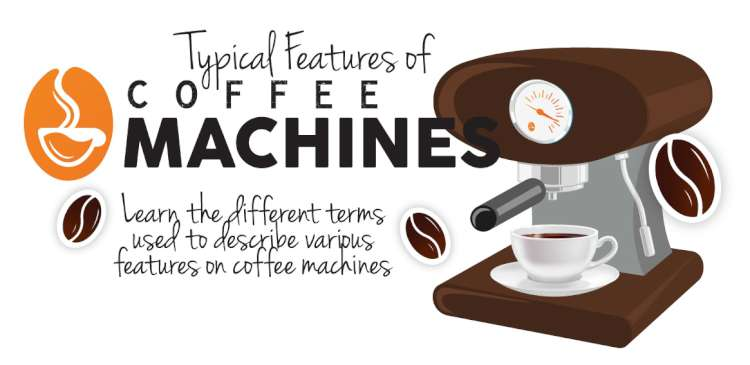 Typical Features of Coffee Machines